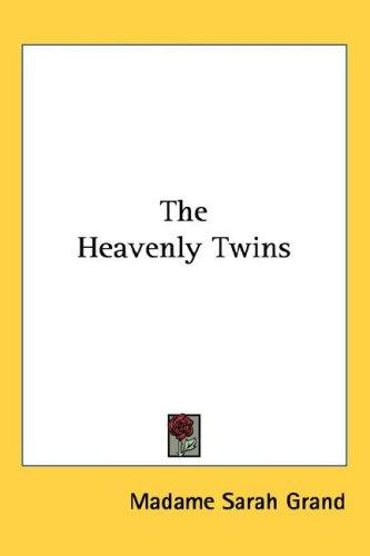 The Heavenly Twins by Madame Sarah Grand