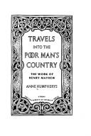 Travels into the poor man's country by Anne Humpherys