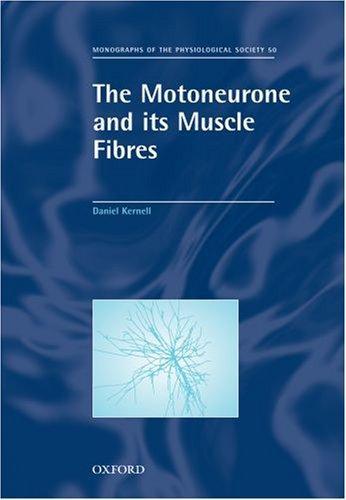 Libro de segunda mano: The Motoneurone and Its Muscle Fibres (Monographs of the Physiological Society)