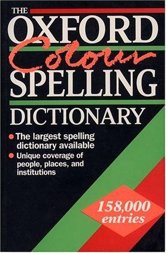 The Oxford Colour Spelling Dictionary by Maurice Waite