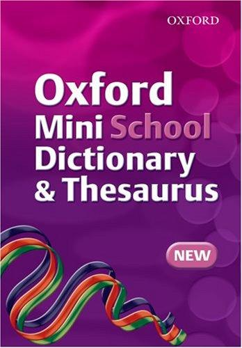 Oxford Mini School Dictionary and Thesaurus (Dictionary/Thesaurus) by Robert Allen
