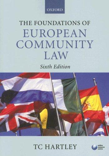 The Foundations of European Community Law by Trevor Hartley