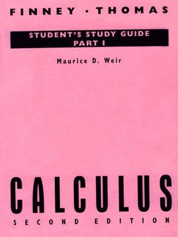 Calculus (Student Study Guide, Part 1) by Ross L. Finney