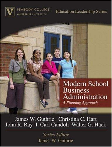 Modern School Business Administration by James W. Guthrie