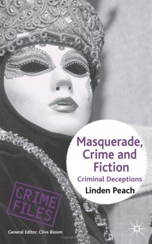 Masquerade, Crime and Fiction by Linden Peach
