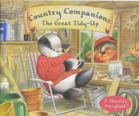 Great Tidy Up (Country Companions) by Iona Treahy