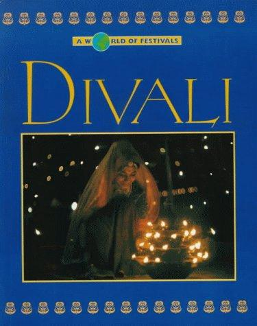 Divali (A World of Festivals) by Dilip Kadodwala