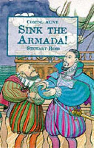 Sink the Armada! (Coming Alive) by Ross, Stewart.