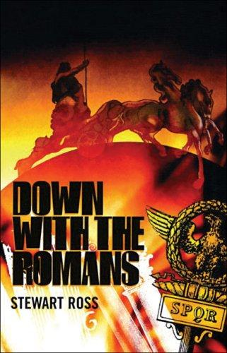 Down with the Romans (Flashbacks) by Ross, Stewart.