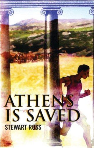 Athens Is Saved (Flashbacks) by Ross, Stewart.