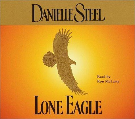 Lone Eagle (Danielle Steel)