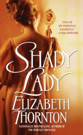 Shady lady by Elizabeth Thornton