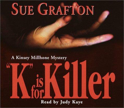 K is for Killer (Sue Grafton)