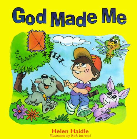 God made me by Helen Haidle