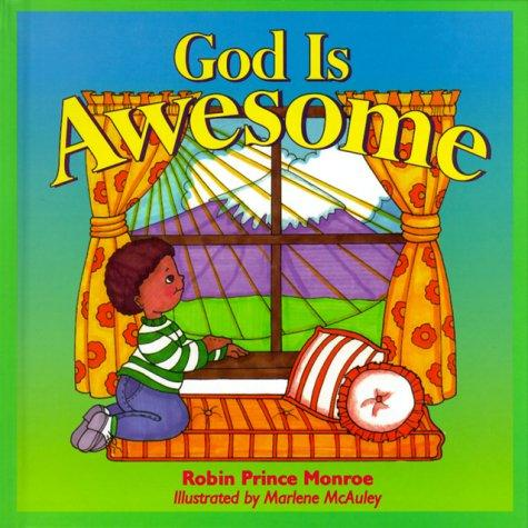 God is awesome by Robin Prince Monroe