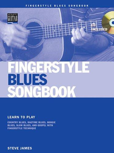 Fingerstyle Blues Songbook by Steve James