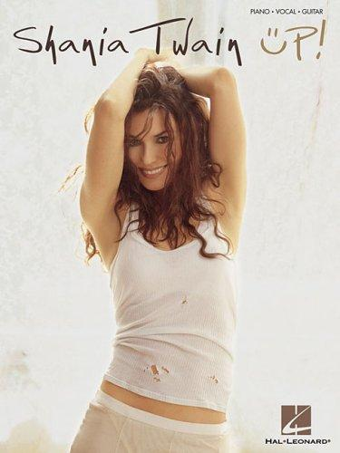 Shania Twain - Up! by Shania Twain