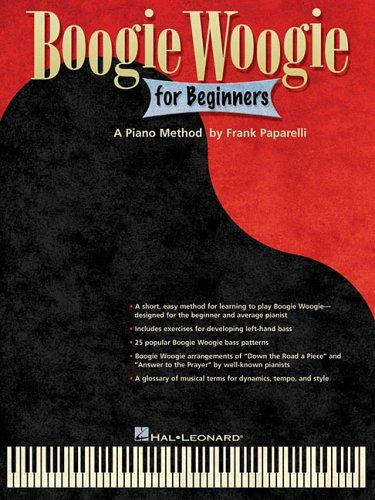 Boogie Woogie for Beginners by Frank Paparelli