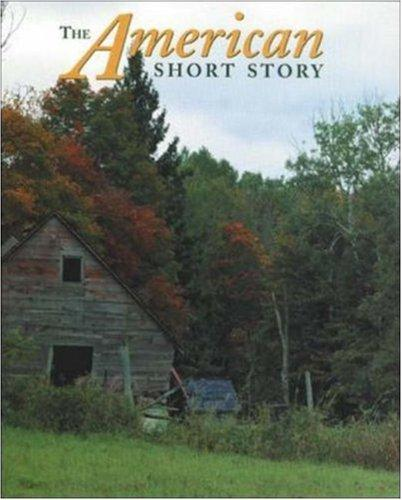 The American Short Story, Softcover Student Edition by McGraw-Hill