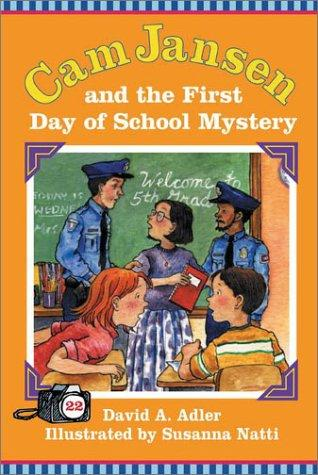 Cam Jansen and the first day of school mystery by David A. Adler