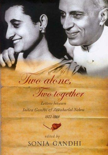Two Alone, Two Together by Sonia Gandhi