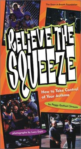 Relieve the Squeeze by Peggy Guthart Strauss