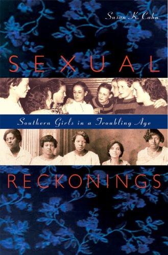 Image 0 of Sexual Reckonings: Southern Girls in a Troubling Age
