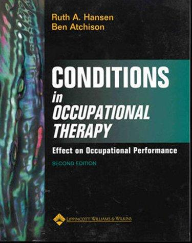 Conditions in Occupational Therapy by Ruth Hansen, Ben Atchison