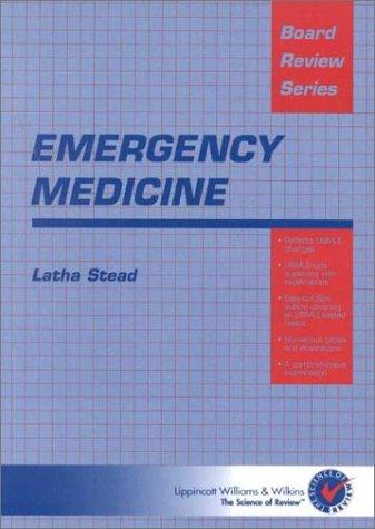 Emergency Medicine by Latha Stead