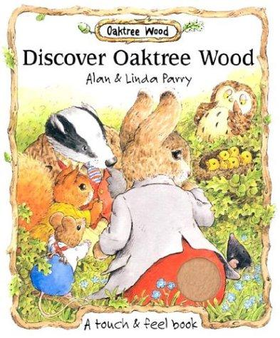 Discover Oaktree Wood by Alan Parry, Linda Parry