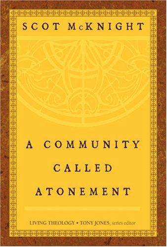 Image 0 of A Community Called Atonement (Living Theology)
