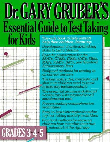 Essential guide to test taking for kids by Gary R. Gruber