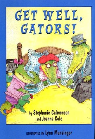 Get Well, Gators! (Gator Girls , No 3) by Joanna Cole