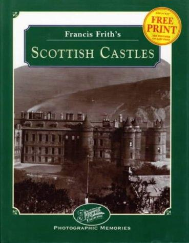Francis Frith's Castles of Scotland by Clive Hardy