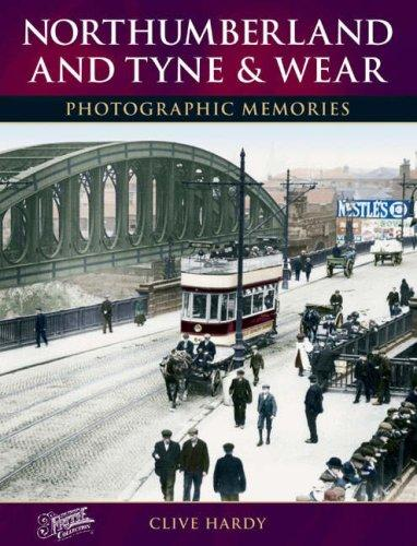 Francis Frith's Northumberland and Tyne & Wear by Clive Hardy
