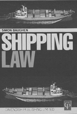 Shipping Law by Simon Baughen