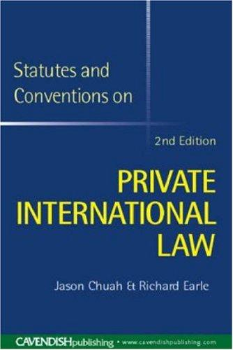 Statutes & Conventions on Private International Law by Chuah & Earle