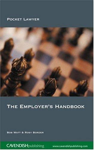 The Employer's Handbook by Watt & Border