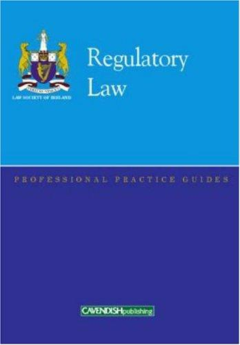 Regulatory Law Professional Practice Guide (Professional Practice Guides) by Law Society of Ireland