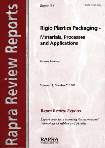 Rigid Plastics Packaging - Materials, Processes And Applications by F. Hannay