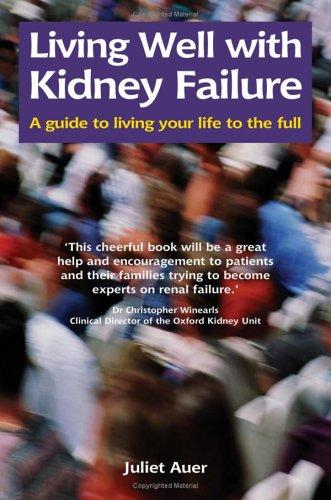Living Well with Kidney Failure (Class Health) by Juliet Auer
