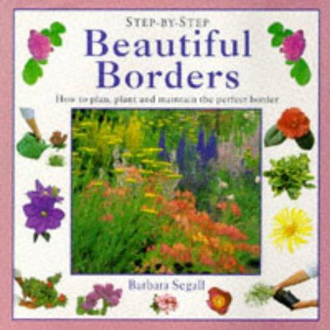 BEAUTIFUL BORDERS by BARBARA SEGALL