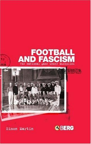 Football and Fascism by Simon Martin