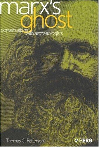 Marx's Ghost by Thomas C. Patterson