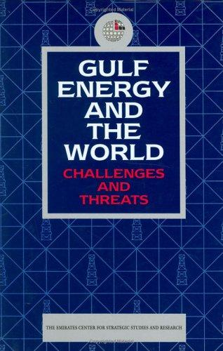 Gulf Energy and the World by Emirates Center for Strategic Studies and Research