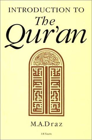 Introduction to the Qur'an by Mohammad Abd Allah Draz