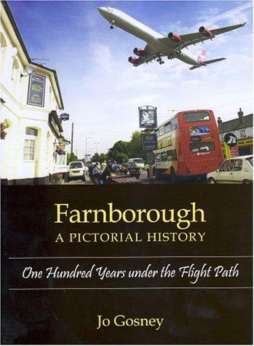 Farnborough: A Pictorial History by Jo Gosney