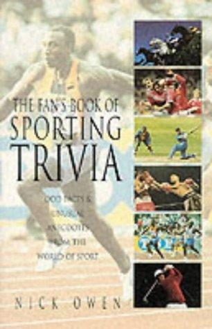 The Fan's Book of Sporting Trivia by Nick Owen