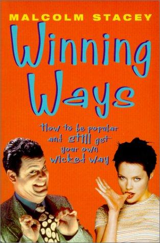 Winning Ways by Malcom Stacey