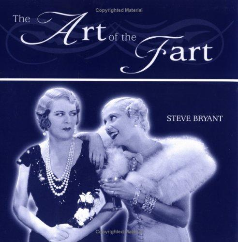 The Art of the Fart by Stephen Bryant
